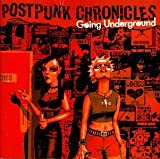 Cubierta del álbum de Postpunk Chronicles: Going Underground