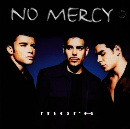 No Mercy - More - Zortam Music