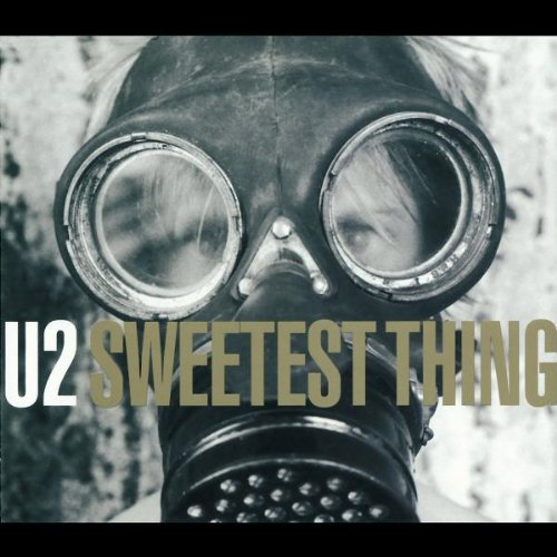 U2 - Sweetest Thing Lyrics - Zortam Music