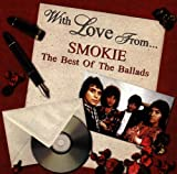 With Love from Smokie: The Best of the Ballads