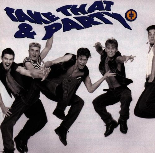 Take That - Take That And Party - Zortam Music