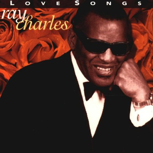 ... Artists: R >> Ray Charles >> Love Songs by Ray Charles album ...
