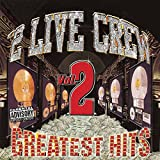 2 Live Crew - Greatest Hits, Vol. 2