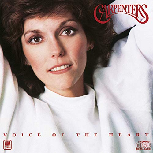 CARPENTERS - Voice Of The Heart - Zortam Music