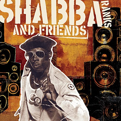 Shabba Ranks and Friends