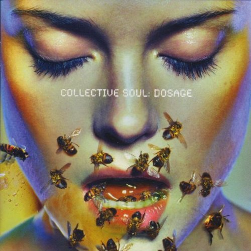 Collective Soul - Dosage - Zortam Music