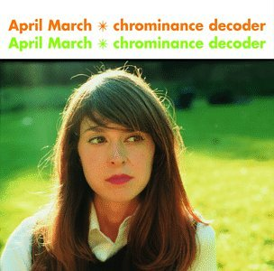 album Chrominance Decoder by April March