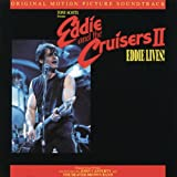 Eddie & The Cruisers 2: Eddie Lives! cover art