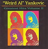 Weird Al Yankovic - Greatest Hits, Volume 2