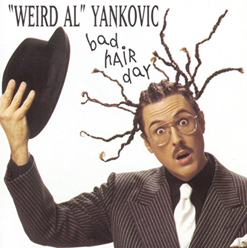 Original album cover of Bad Hair Day by Weird Al Yankovic