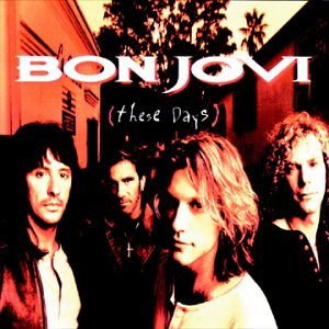 Bon Jovi - These Days (Rm) (W/New pk) - Zortam Music