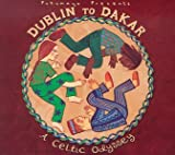 Copertina di album per Putumayo Presents: Dublin To Dakar: A Celtic Odyssey