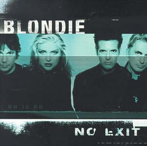 Blondie - No Exit - Zortam Music