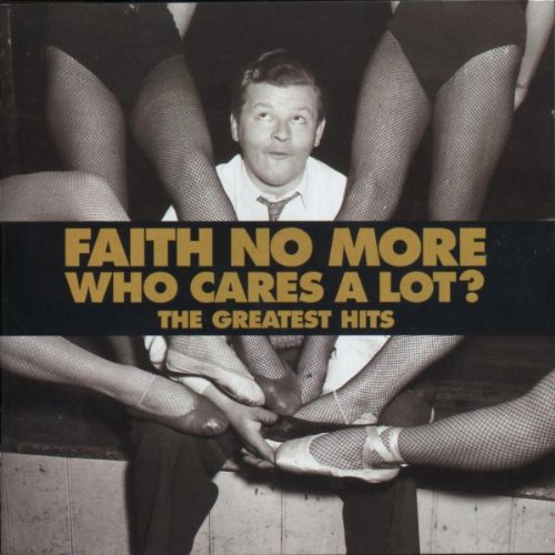 Faith No More - Who Cares a Lot? The Greatest Hits - Zortam Music