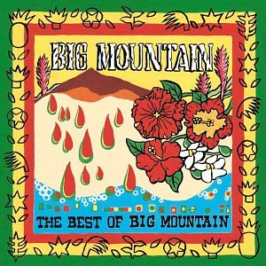 Big Mountain - BIG MOUNTAIN - Zortam Music