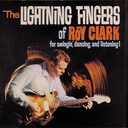 The Lightning Fingers of Roy Clark