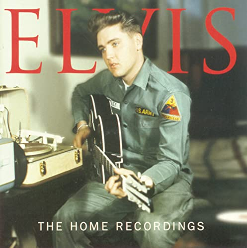 Elvis Presley - The Home Recordings - Zortam Music