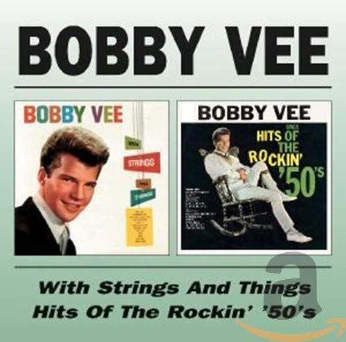 Bobby Vee With Strings & Things/Sings Hits of the Rockin 50's