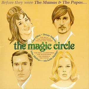 Original album cover of Magic Circle by Mamas & Papas