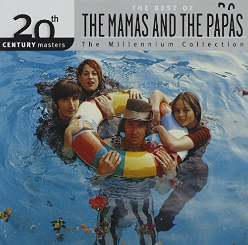 Mamas And The Papas - 20th Century Masters: The Best Of The Mamas & The Papas (Millennium Collection) - Zortam Music