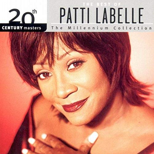 Patti Labelle - The Best of Patti Labelle-The Millennium Collection - Zortam Music