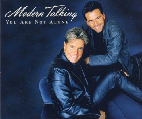 Modern Talking - You Are Not Alone - Zortam Music