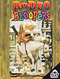 Rodeo Action 1: Rodeo Bloopers