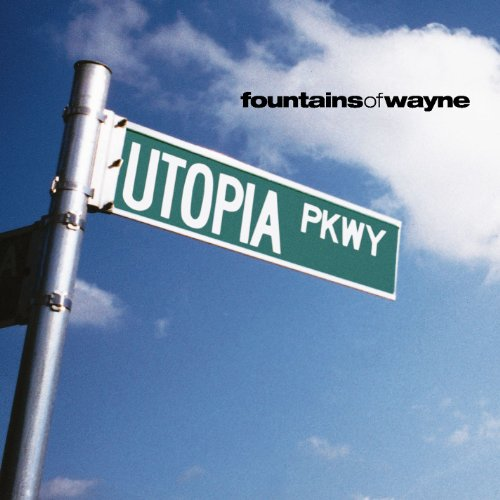 Fountains of Wayne - Utopia Parkway - Zortam Music