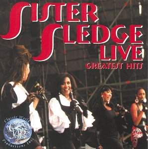 Sister Sledge - Live: Greatest Hits