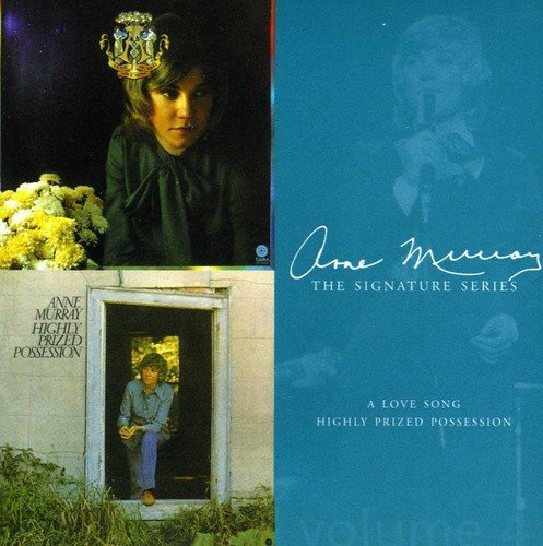 Anne Murray - A Love Song/Highly Prized Possession