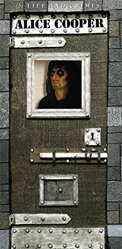 The Life & Crimes Of Alice Cooper by Alice Cooper album cover