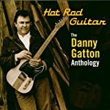 Capa de Hot Rod Guitar: The Danny Gatton Anthology (disc 1)