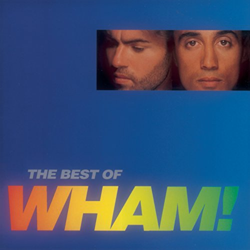 Wham! - The Best Of Wham If You Were There... - Zortam Music