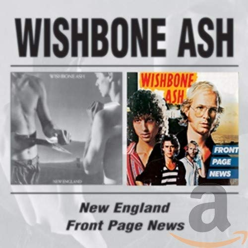 Wishbone Ash - New England/Front Page News (1 of 2) - Zortam Music
