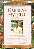 Gardens of the World  - Audrey Hepburn