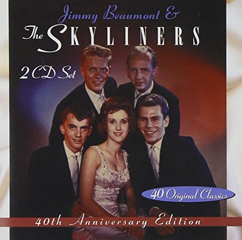 Jimmy Beaumont & The Skyliners: 40th Anniversary Edition