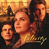 Felicity: Music From The Hit Television Series