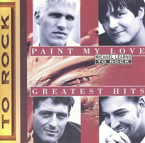 Michael Learns to Rock - Paint My Love - Zortam Music