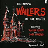 Cubierta del álbum de The Fabulous Wailers at the Castle