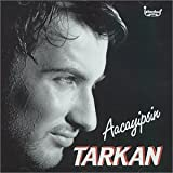 Tarkan Aacayipsin Album Lyrics
