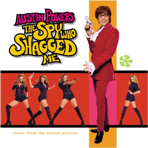 Various Artists - Austin Powers - The Spy Who Shagged Me - Zortam Music