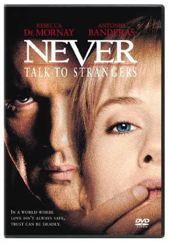 Never Talk to Strangers / Незнакомец (1995)