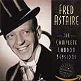 album The Complete London Sessions by Fred Astaire
