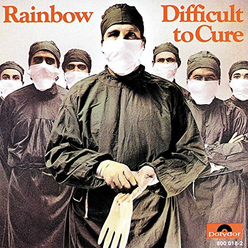 RAINBOW - Difficult to Cure - Zortam Music