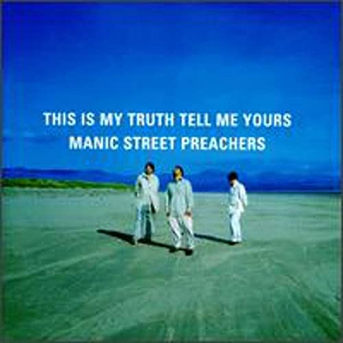 Manic Street Preachers - This Is My Truth Tell Me Yours - Zortam Music
