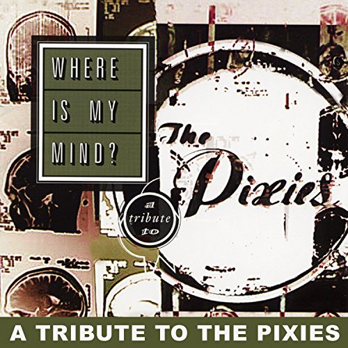 CD-Cover: Nada Surf - Where Is My Mind: A Tribute to the Pixies