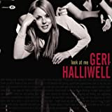 Halliwell, Geri - Look At Me [uk Cd1]