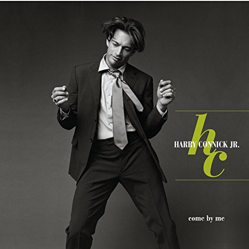 Harry Connick, Jr.: Come by Me