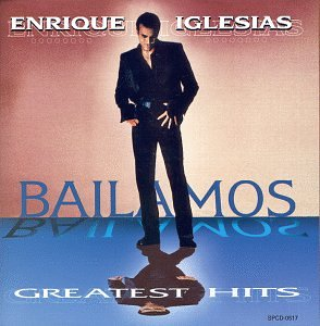 Bailamos: Greatest Hits