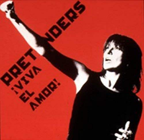 The Pretenders - Viva el Amor - Zortam Music